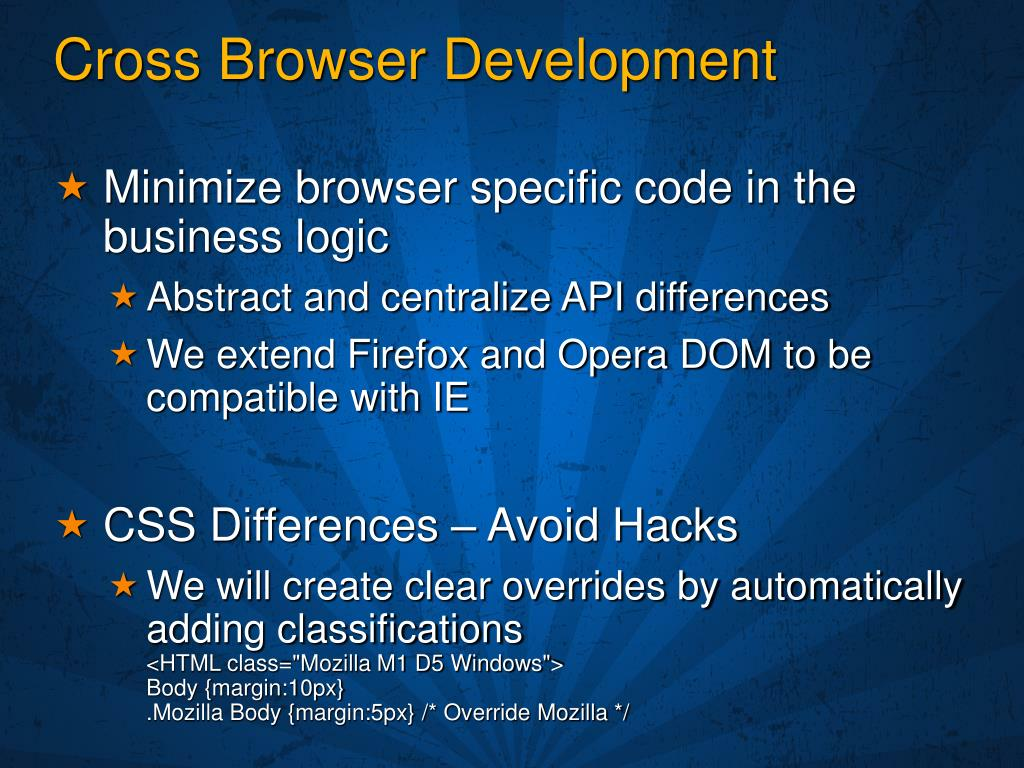 Cross Browser Development