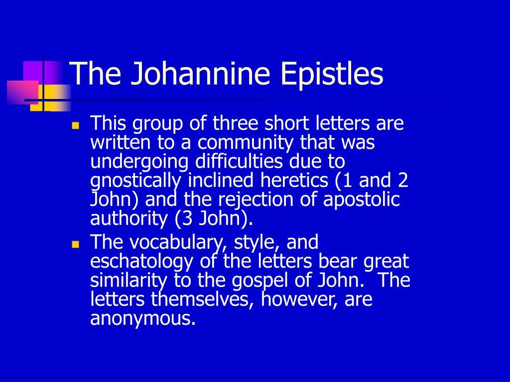 The Johannine Epistles