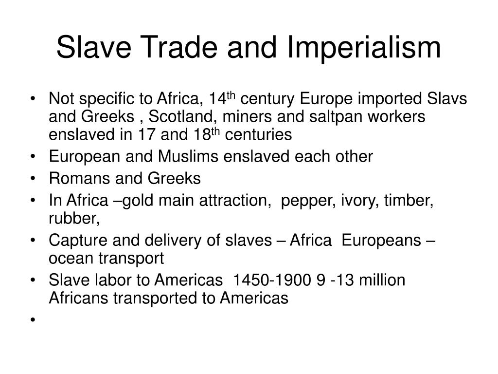Slave Trade and Imperialism