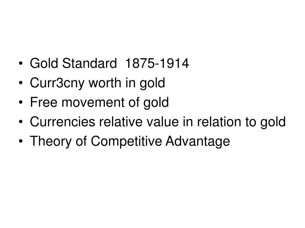 Gold Standard  1875-1914