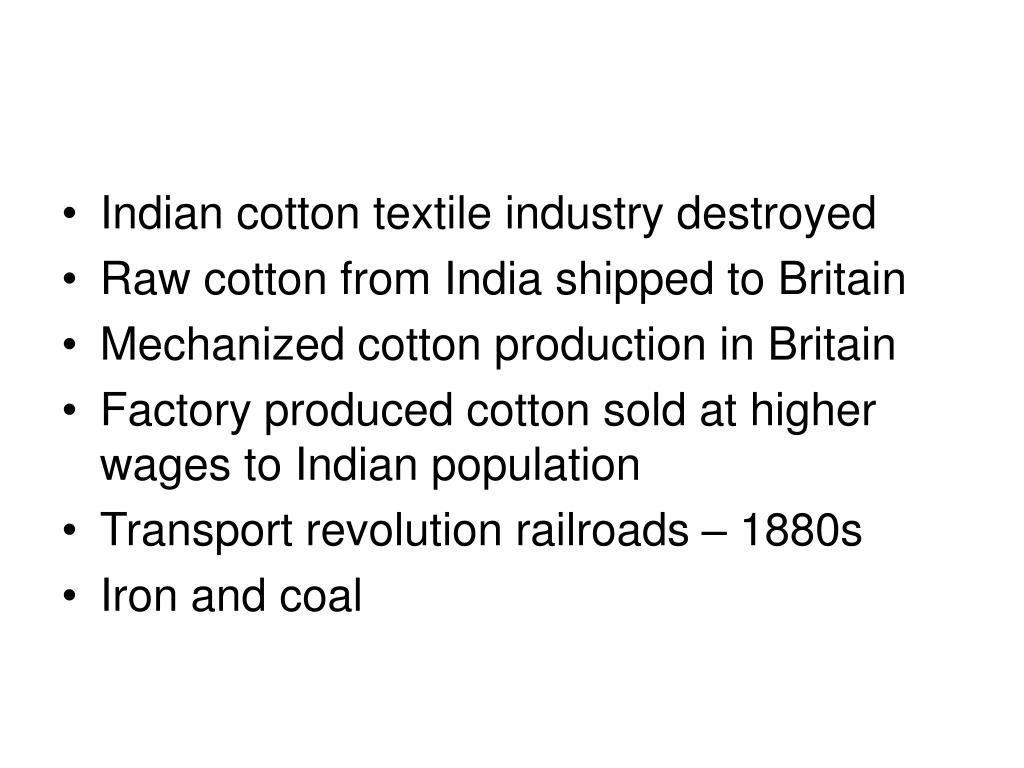 Indian cotton textile industry destroyed