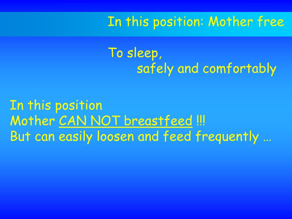 In this position: Mother free