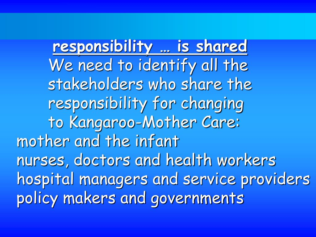 responsibility … is shared