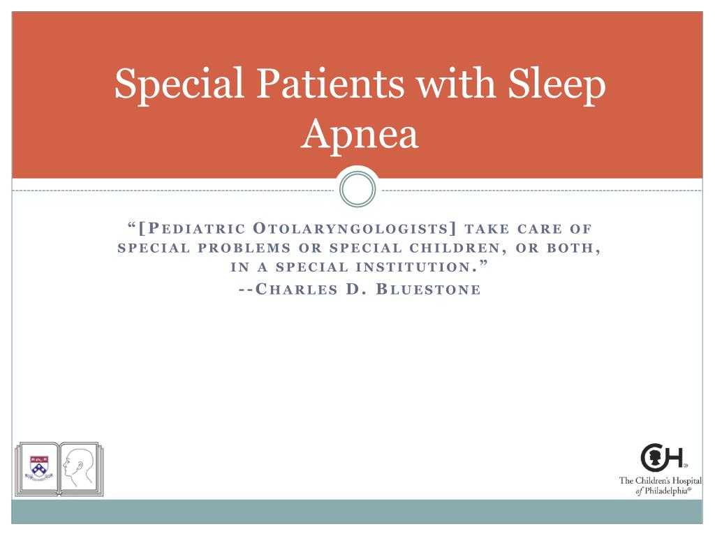 Special Patients with Sleep Apnea