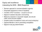 equity and excellence liberating the nhs bma response