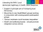 liberating the nhs local democratic legitimacy in health bma response