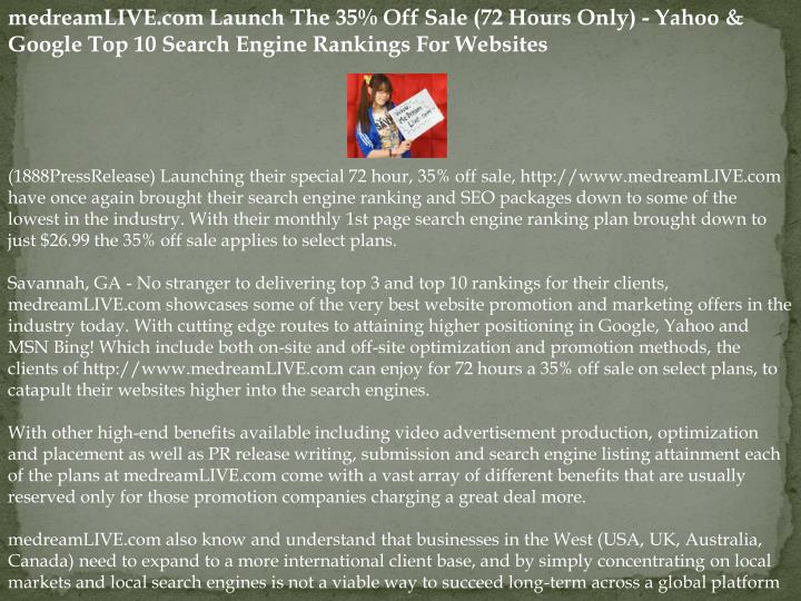 MedreamLIVE.com Launch The 35% Off Sale (72 Hours Only) - Yahoo & Google Top 10 Search Engine Rankin...