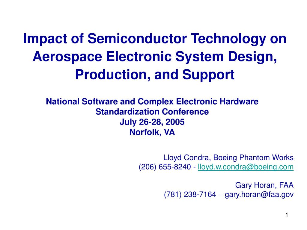 Impact of Semiconductor Technology on Aerospace Electronic System Design, Production, and Support