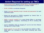 action required for setting up tmcs