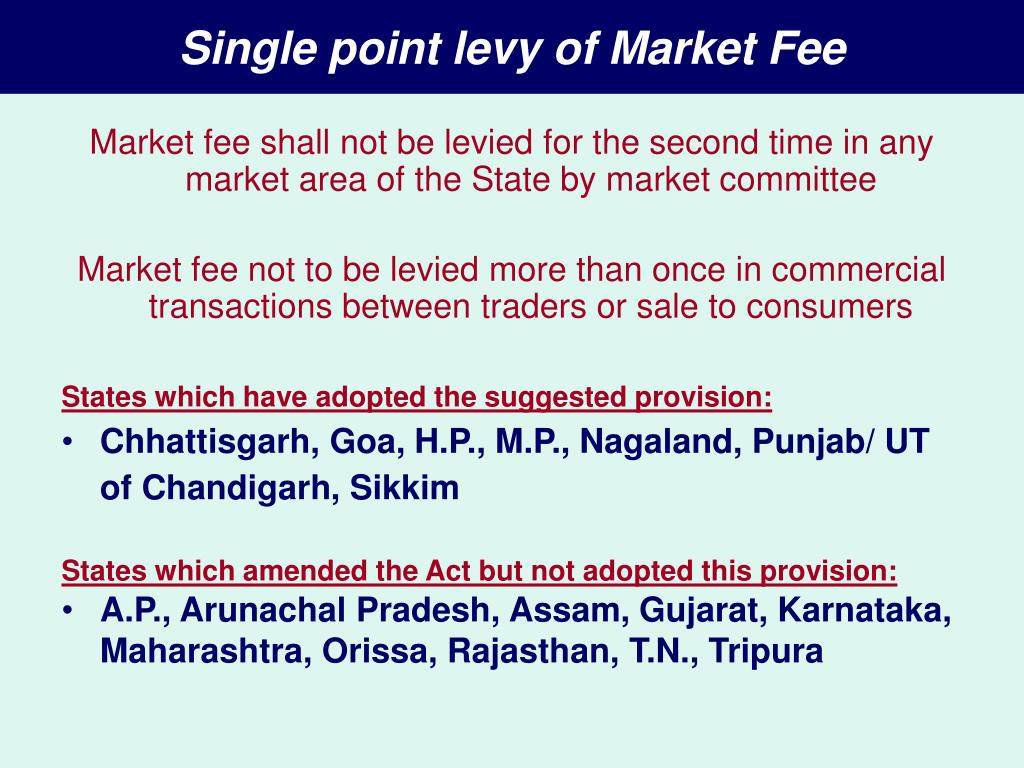 Single point levy of Market Fee