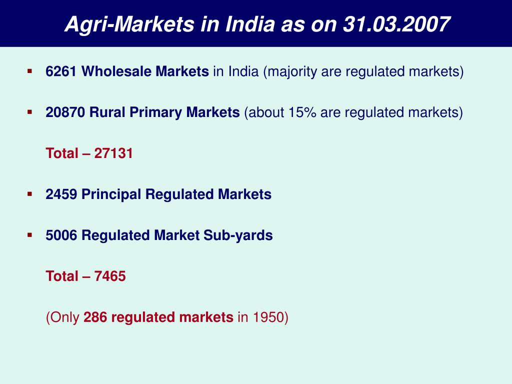 Agri-Markets in India as on 31.03.2007