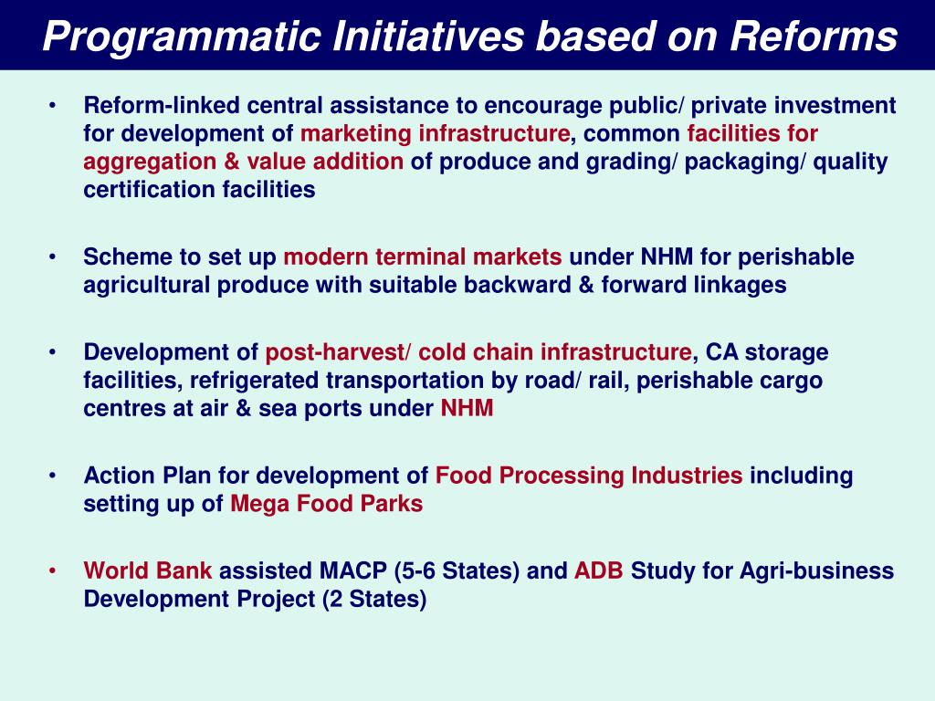 Programmatic Initiatives based on Reforms