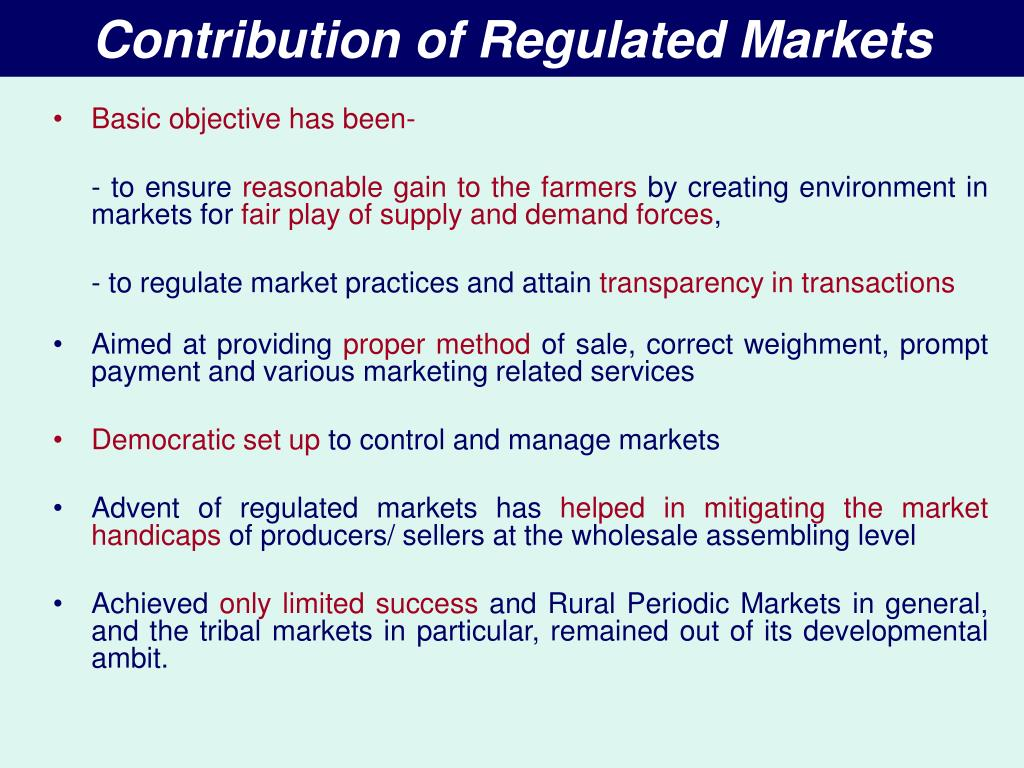 Contribution of Regulated Markets