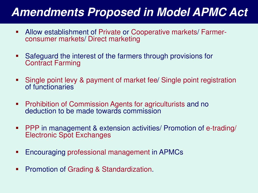 Amendments Proposed in Model APMC Act