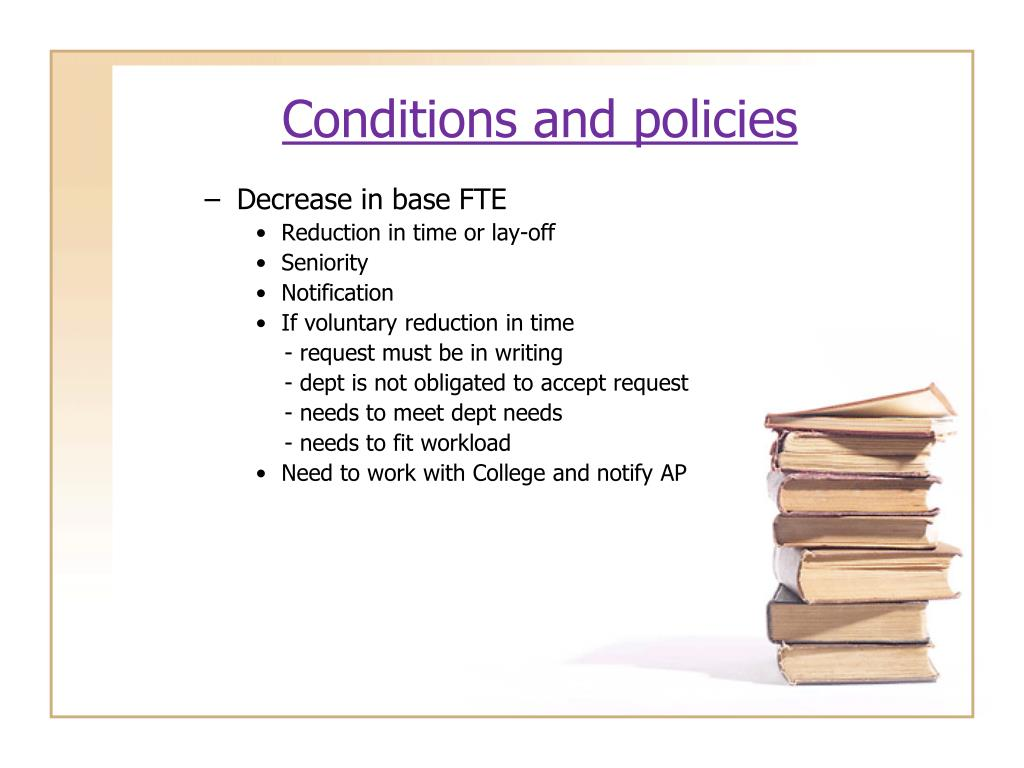 Conditions and policies