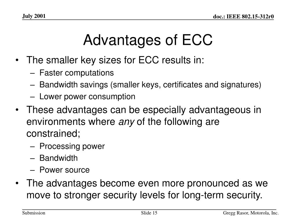 Advantages of ECC