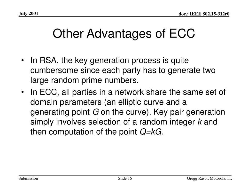 Other Advantages of ECC