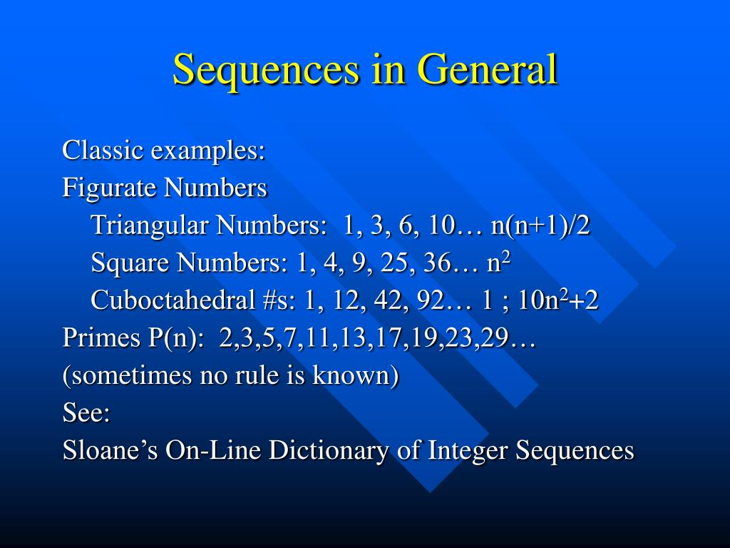 Sequences in General
