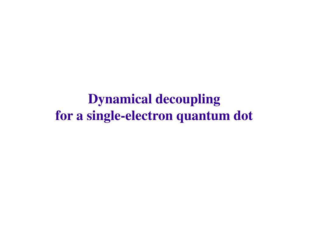 Dynamical decoupling