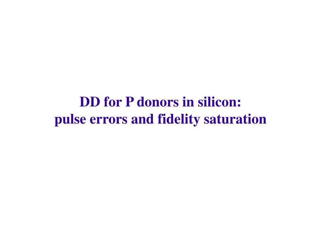DD for P donors in silicon: