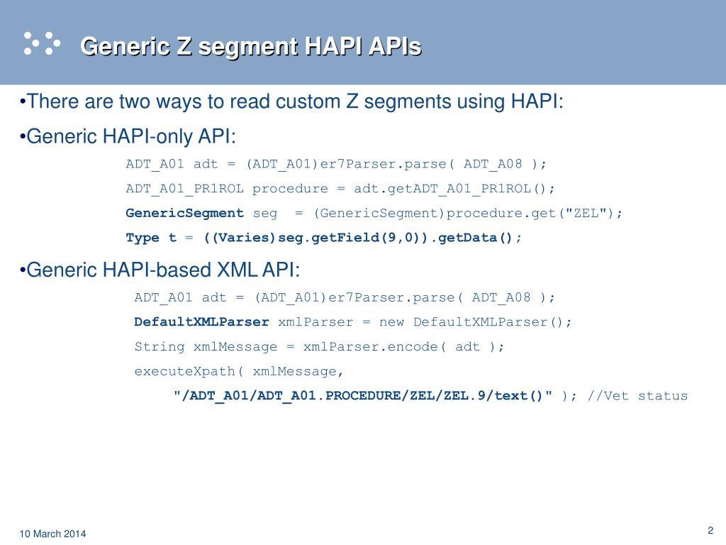 Generic Z segment HAPI APIs