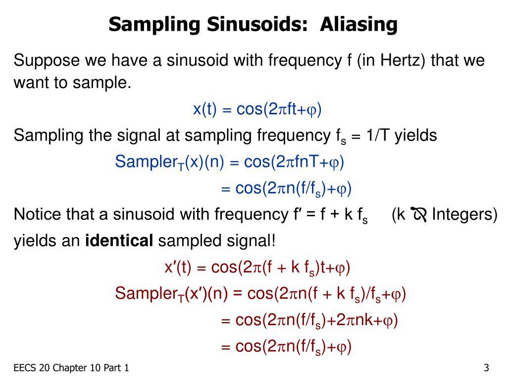 Sampling Sinusoids:  Aliasing