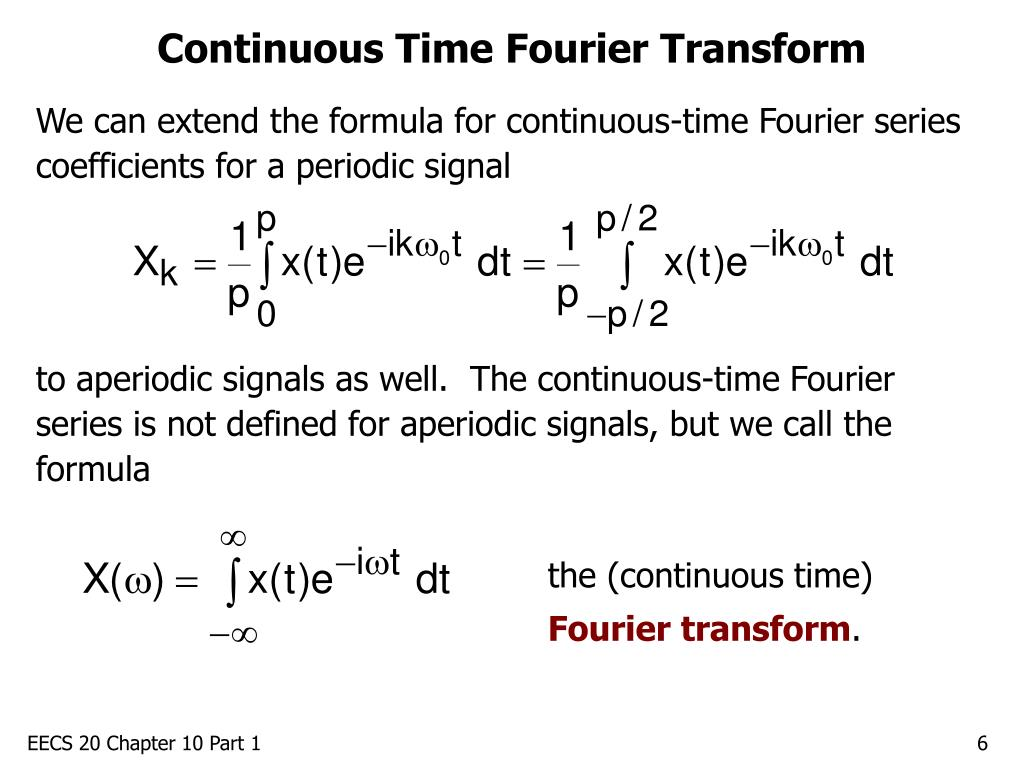 Continuous Time Fourier Transform
