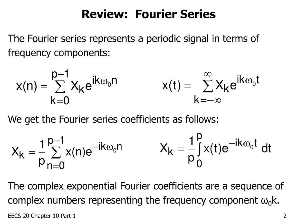 Review:  Fourier Series
