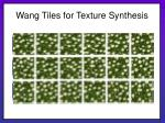 wang tiles for texture synthesis11
