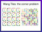 wang tiles the corner problem18