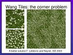 wang tiles the corner problem19