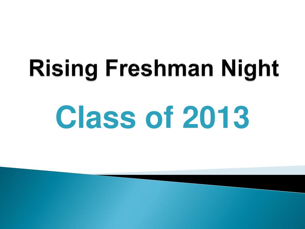 Rising Freshman Night