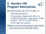 9 section 106 program alternatives
