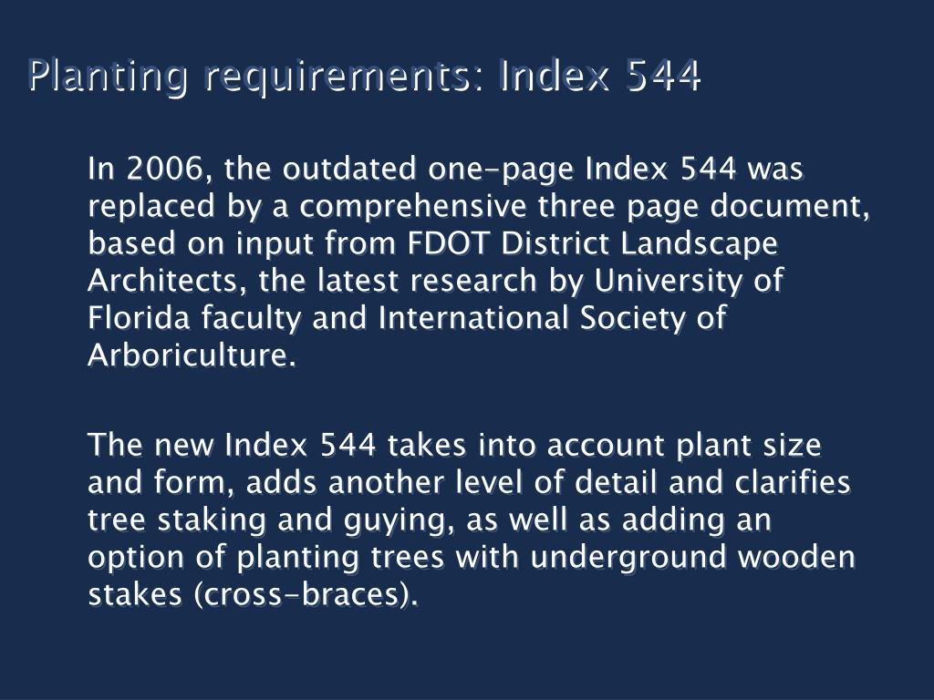 Planting requirements: Index 544