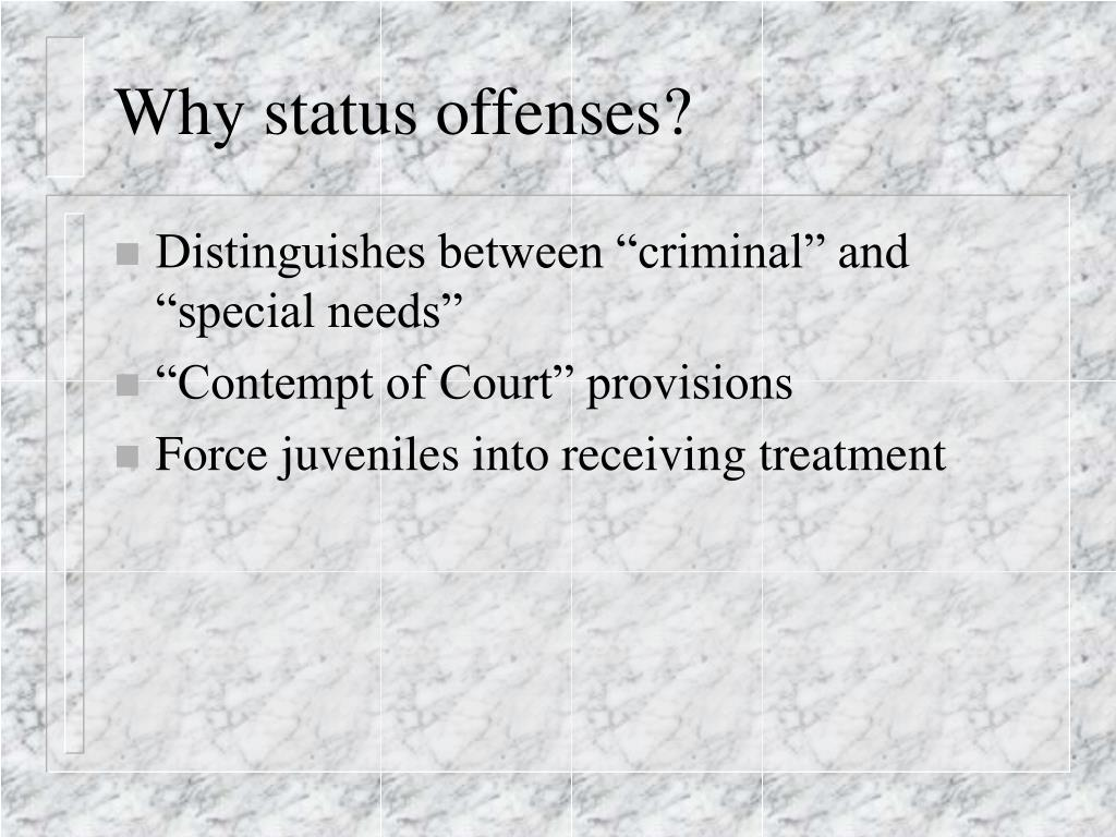 Why status offenses?