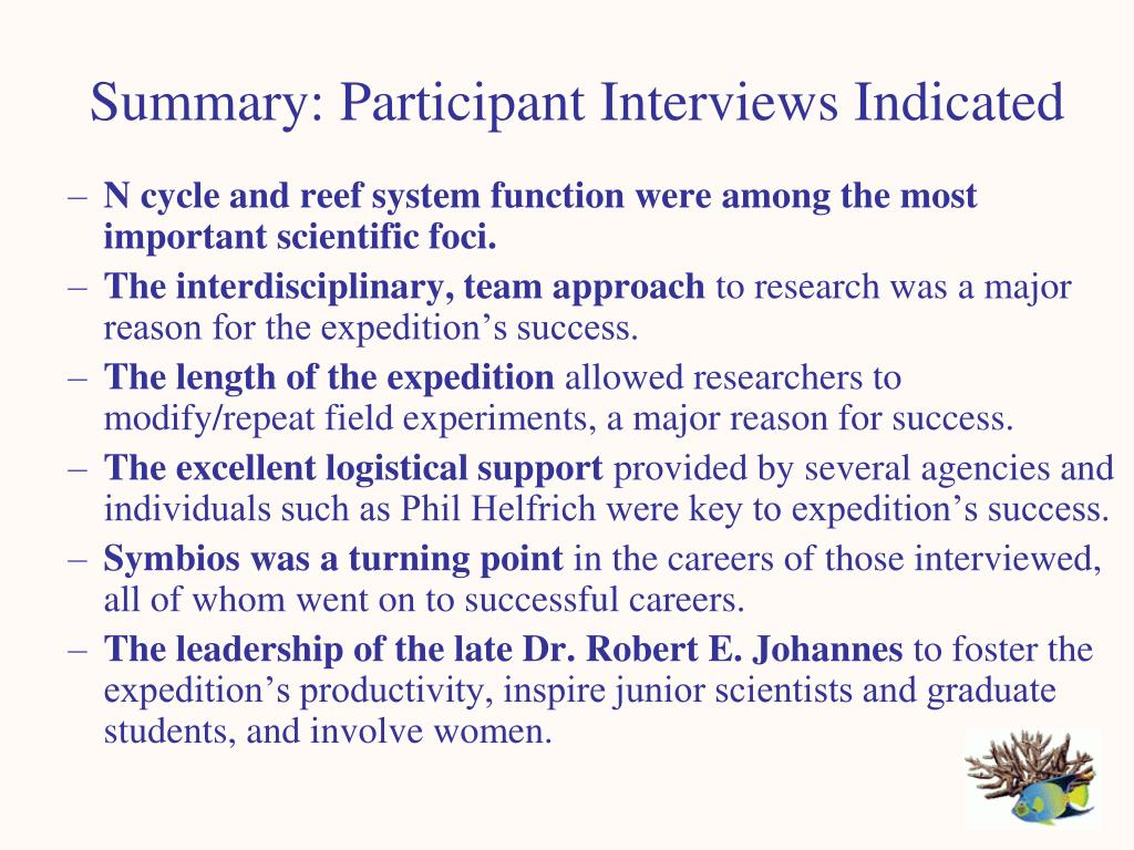 Summary: Participant Interviews Indicated