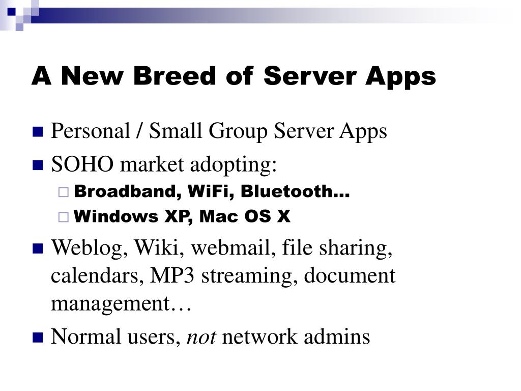 A New Breed of Server Apps