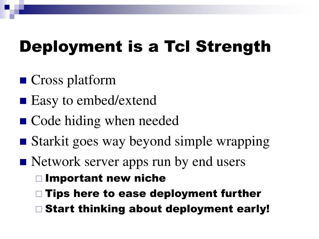 Deployment is a Tcl Strength
