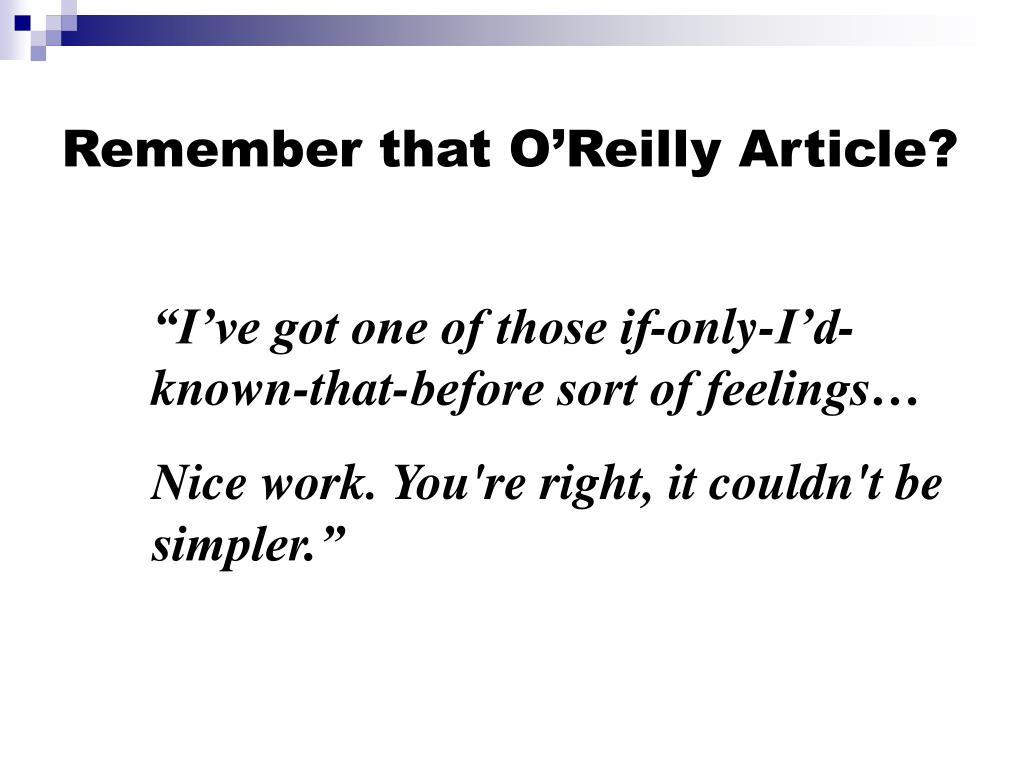 Remember that O'Reilly Article?