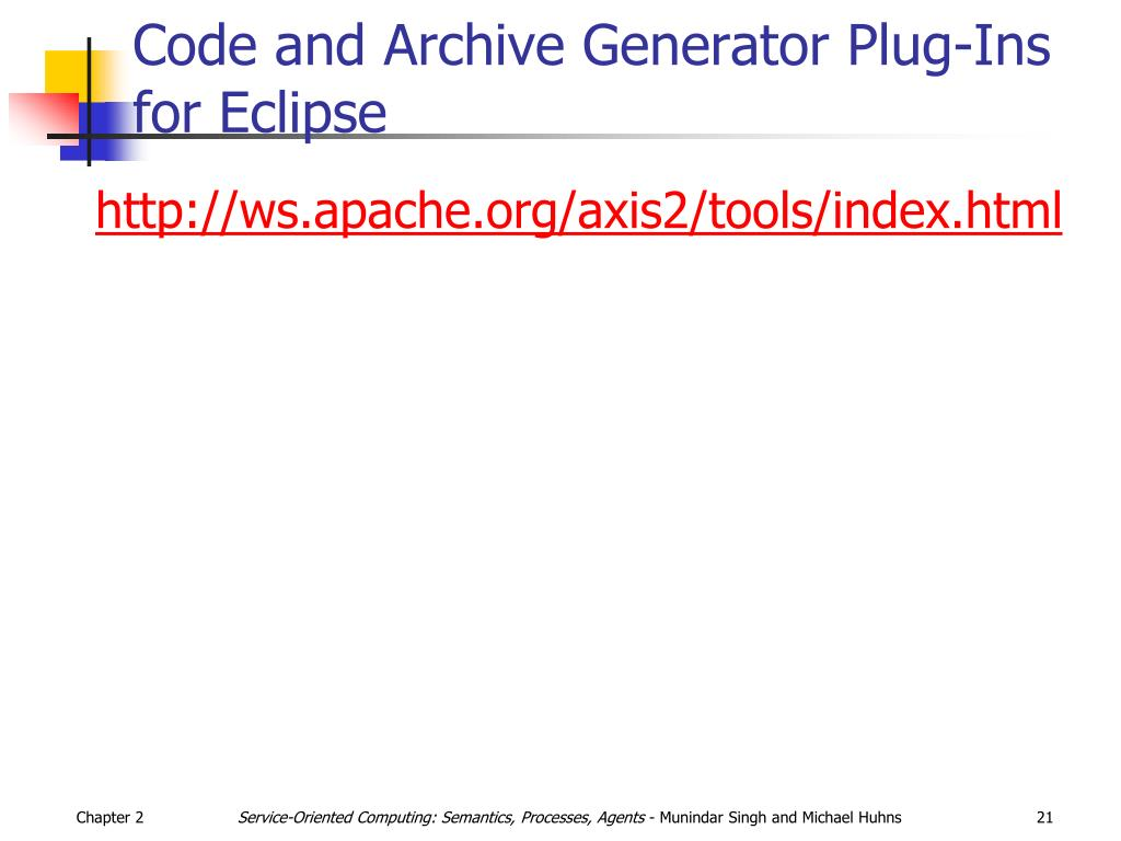 Code and Archive Generator Plug-Ins for Eclipse