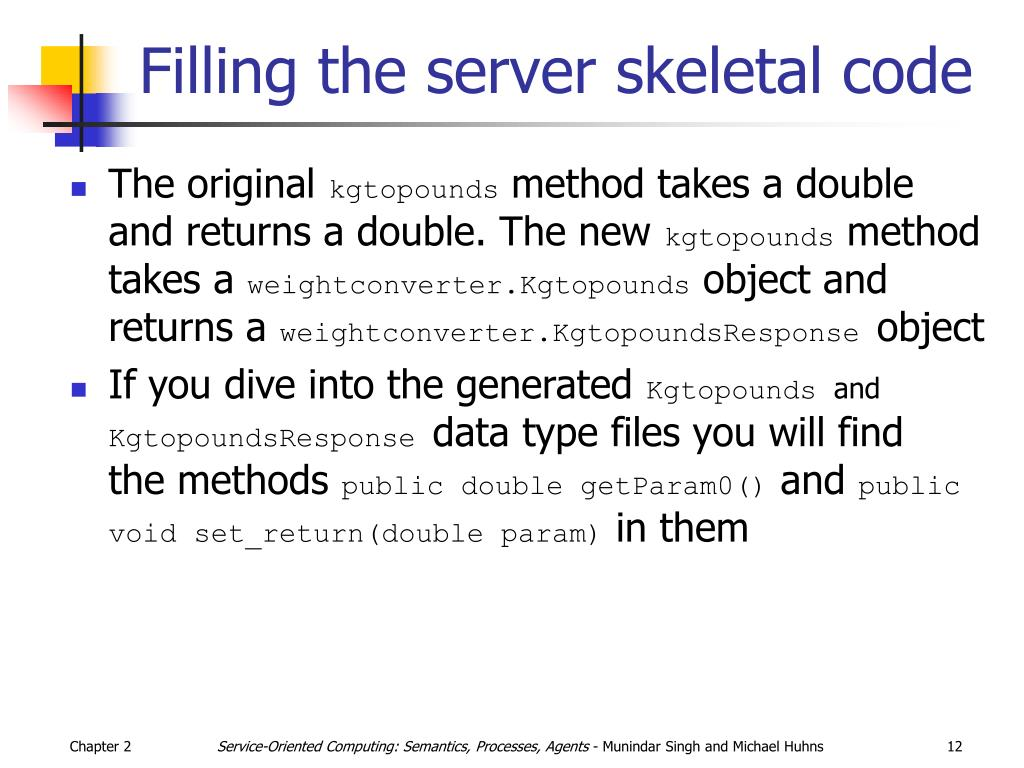 Filling the server skeletal code