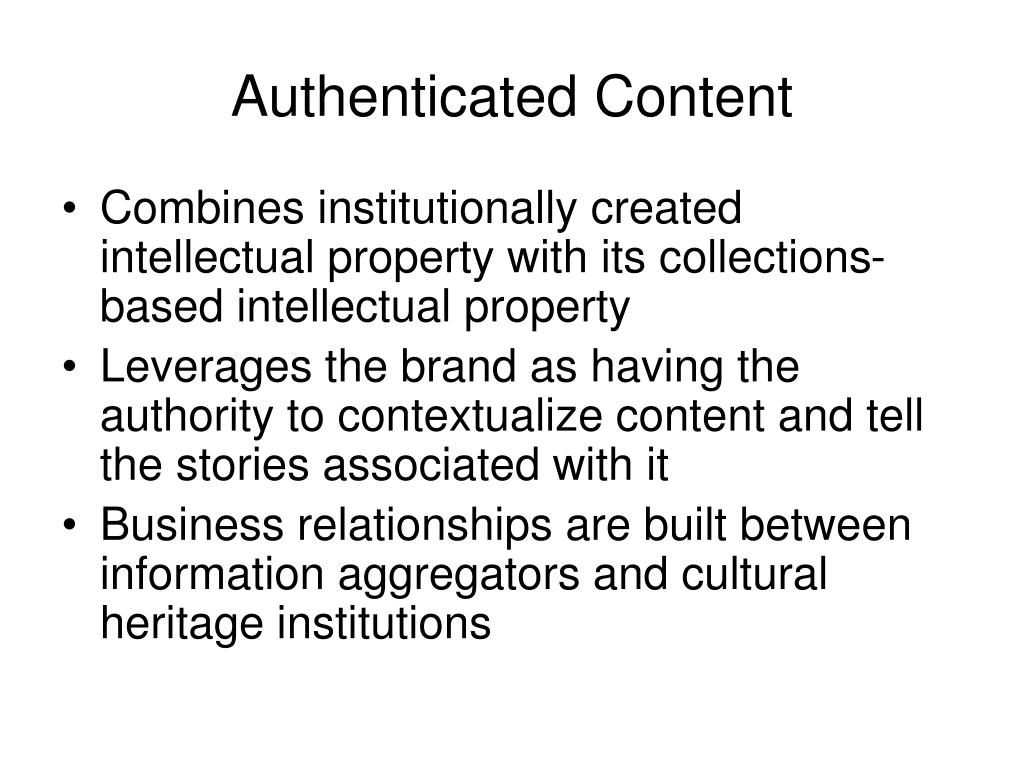 Authenticated Content