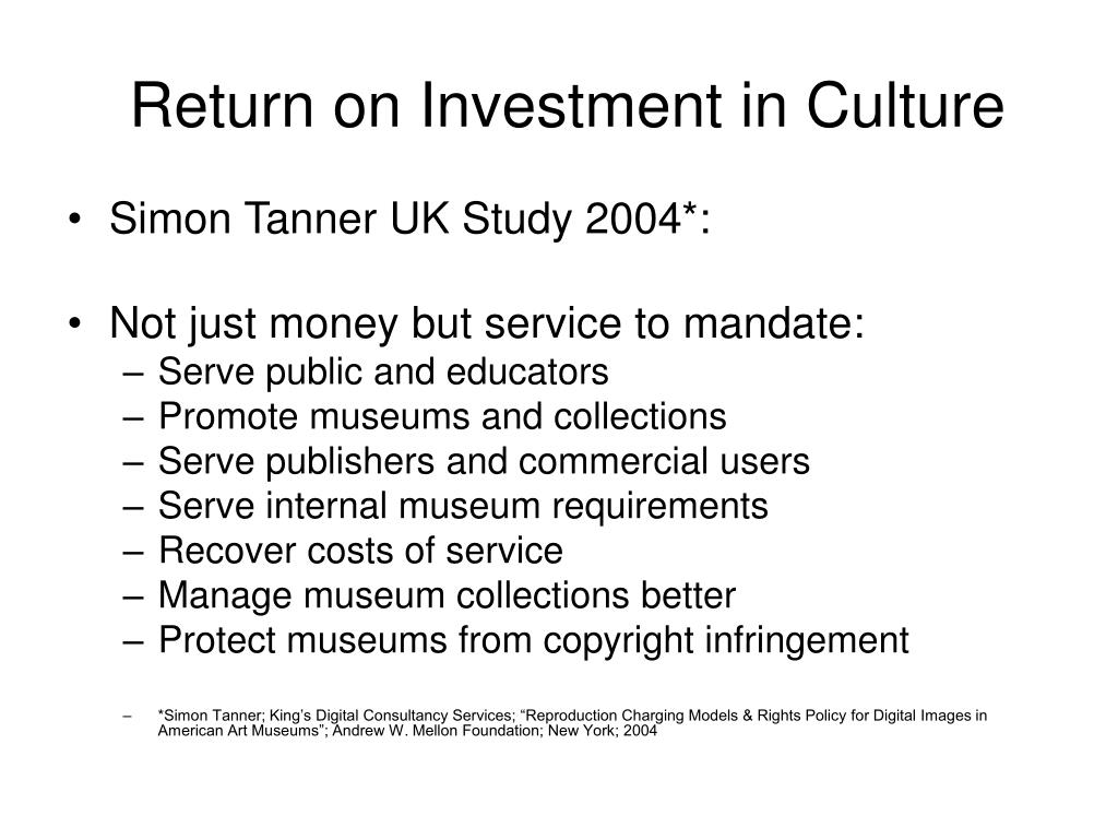 Return on Investment in Culture