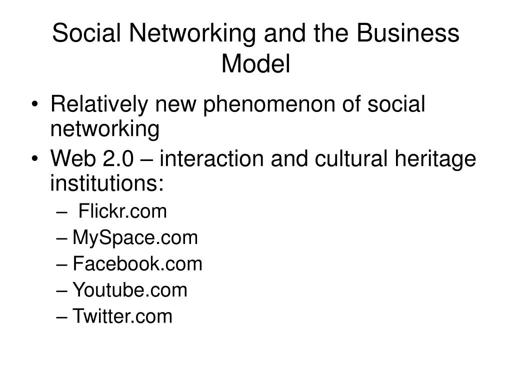Social Networking and the Business Model