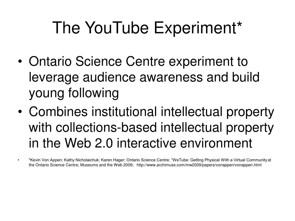 The YouTube Experiment