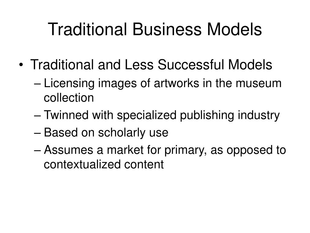 Traditional Business Models