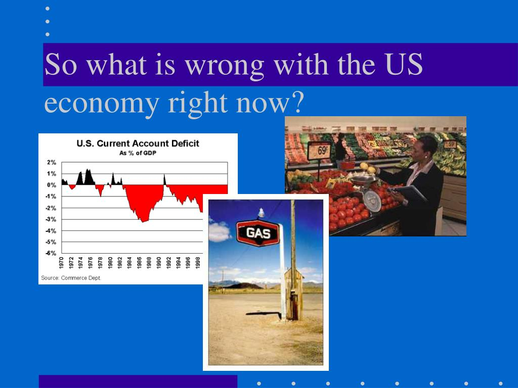 So what is wrong with the US economy right now?
