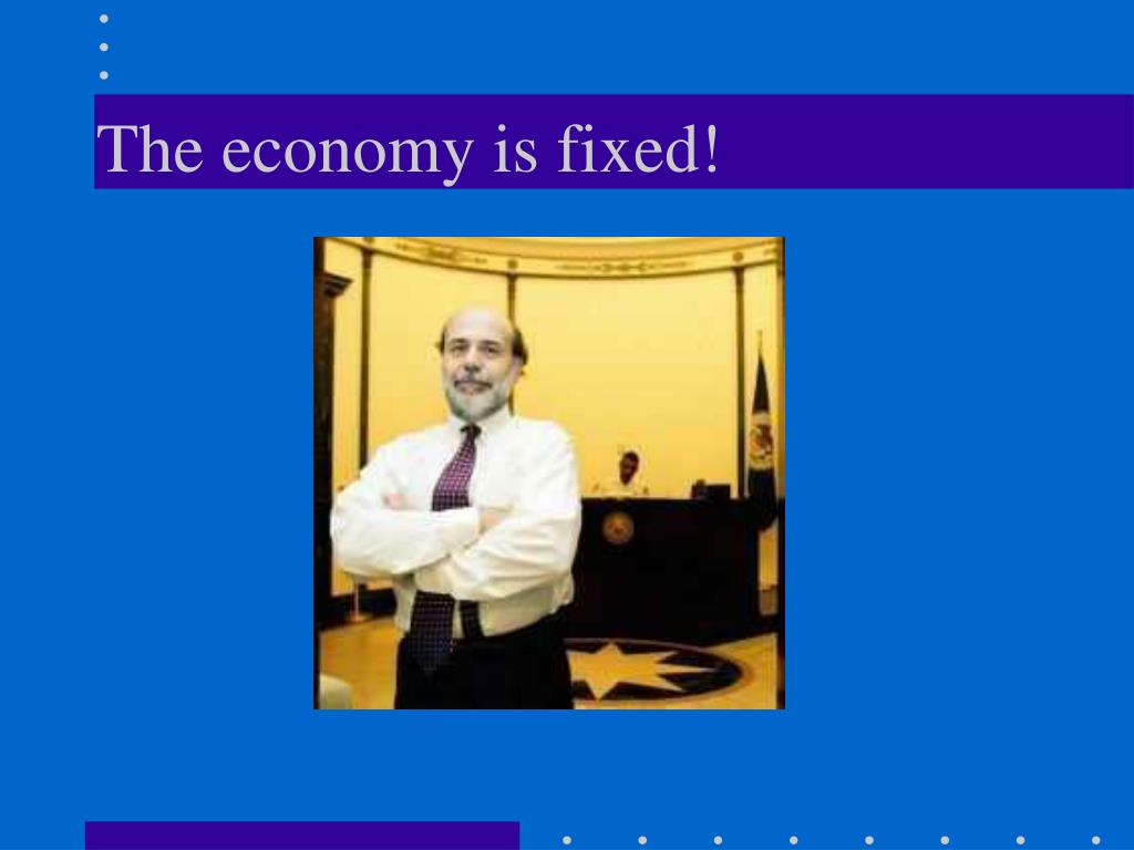 The economy is fixed!