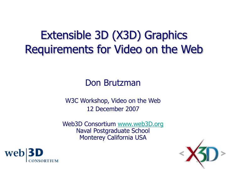 Extensible 3d x3d graphics requirements for video on the web
