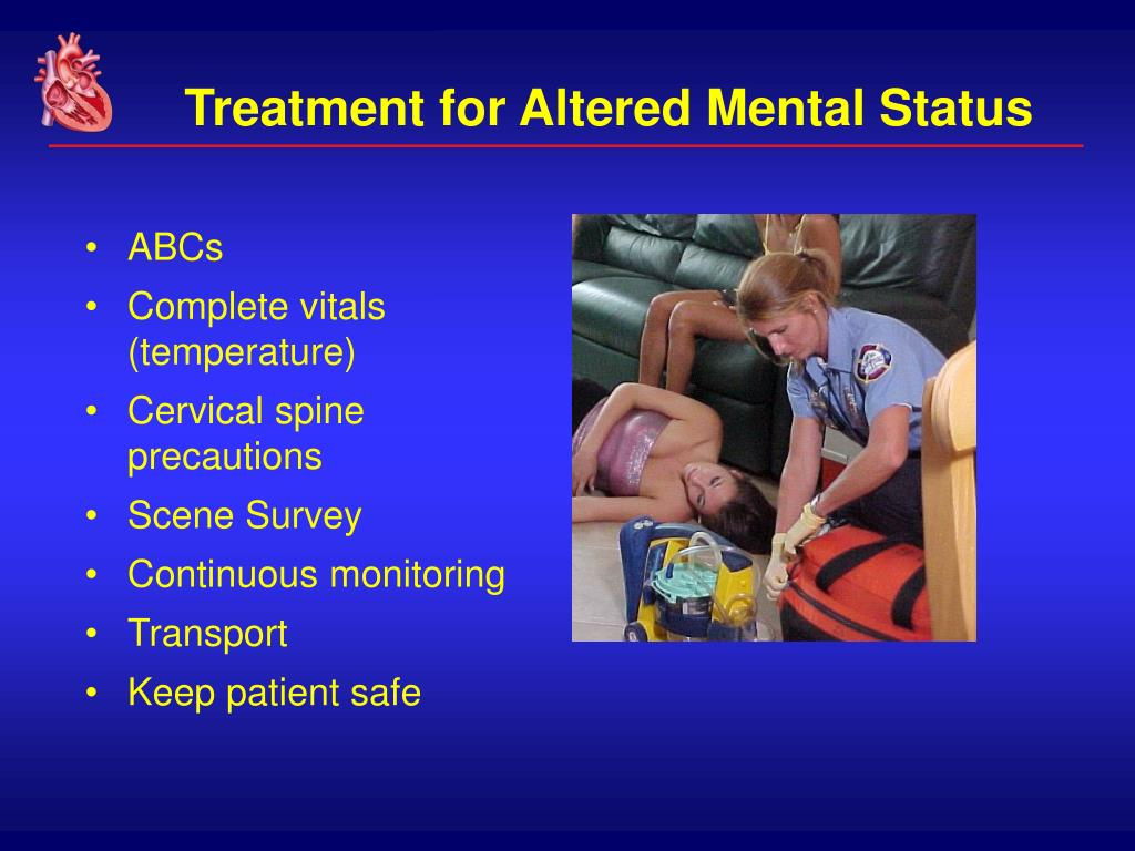 Treatment for Altered Mental Status